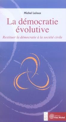 LA DEMOCRATIE EVOLUTIVE