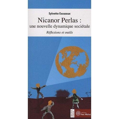 NICANOR PERLAS : UNE NOUVELLE DYNAMIQUE SOCIETALE