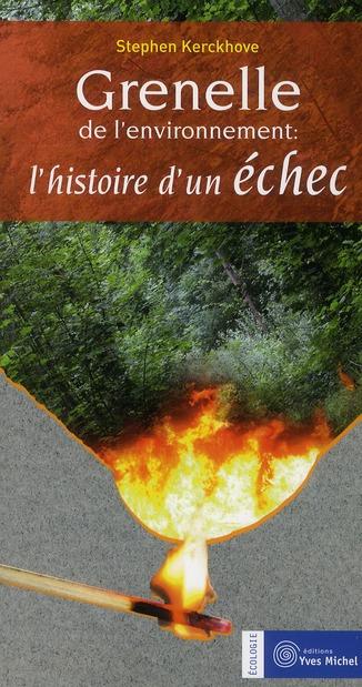 GRENELLE DE L'ENVIRONNEMENT : L'HISTOIRE D'UN ECHEC