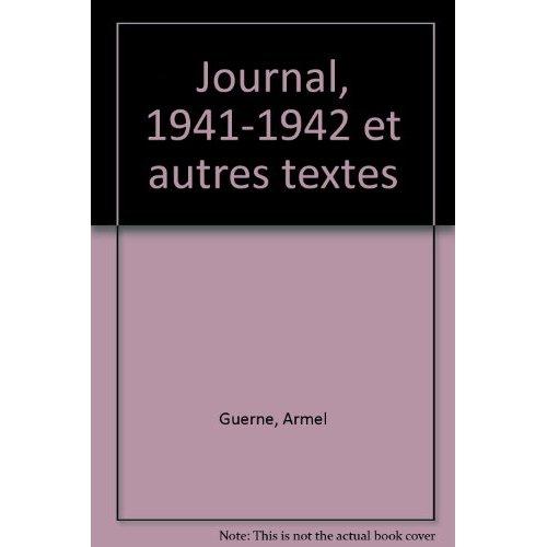 JOURNAL 1941-1942 ET AUTRES TEXTES