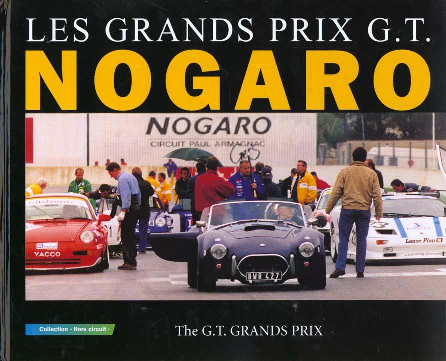 """LES GRANDS PRIX G. T. NOGARO. """"THE G.T. GRANDS PRIX""""."""