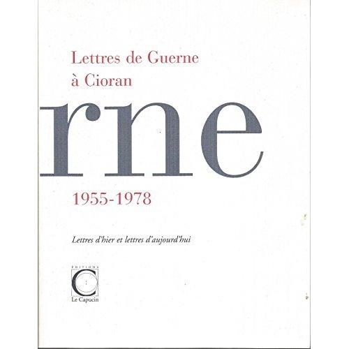 LETTRES DE GUERNE A CIORAN 1955-1978