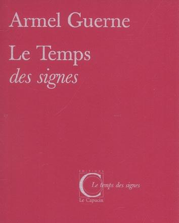 LE TEMPS DES SIGNES