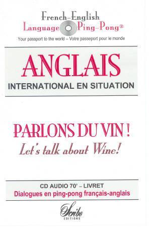 CD AUDIO ANGLAIS DU VIN FRENCH-ENGLISH LANGUAGE PING-PONG