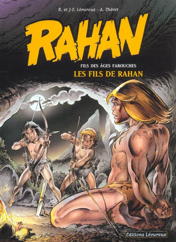 RAHAN - FILS DES AGES FAROUCHES T3 - LES FILS DE RAHAN