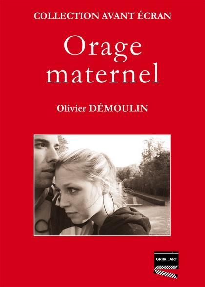 ORAGE MATERNEL