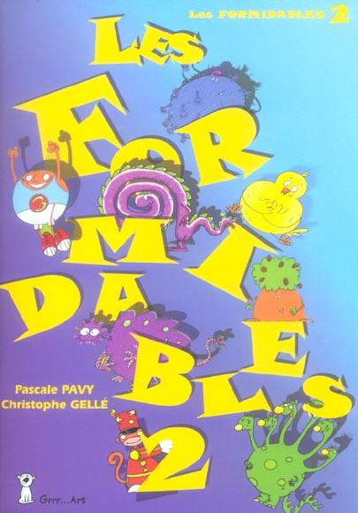 LES FORMIDABLES 2