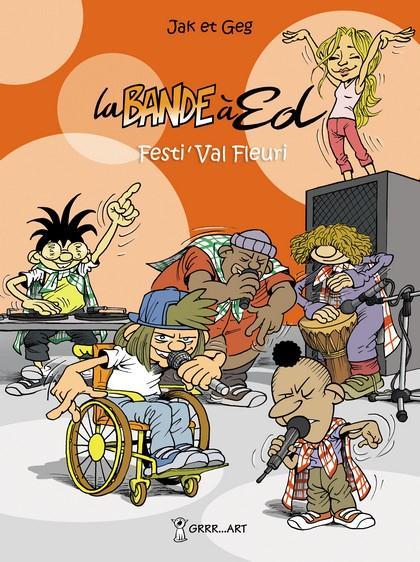 BANDE A ED (LA) - TOME 3 : FESTI'VAL FLEURI
