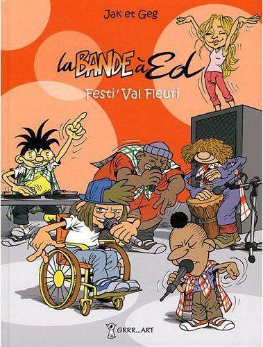 BANDE A ED (LA) - TOME 3 : FESTI VAL FLEURI