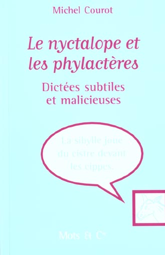 LE NYCTALOPE ET LES PHYLACTERES