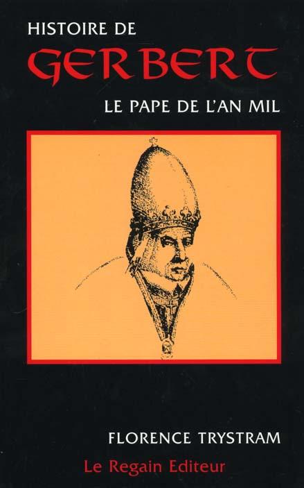 HISTOIRE DE GERBER - LE PAPE DE L'AN MIL