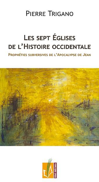 LES SEPT EGLISES DE L HISTOIRE OCCIDENTALE