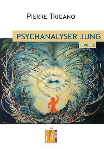 PSYCHANALYSER JUNG - LIVRE 2