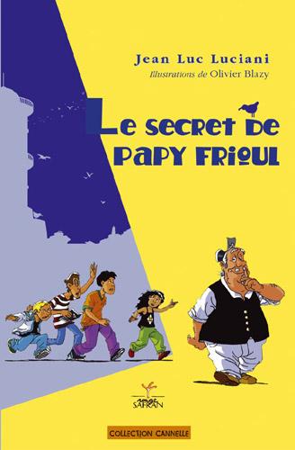 SECRET DE PAPY FRIOUL (LE) REED