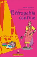 EFFROYABLE CANTINE