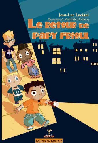 RETOUR DE PAPY FRIOUL (LE)