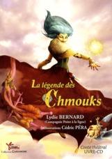 LEGENDE DES CHMOUKS (LA)