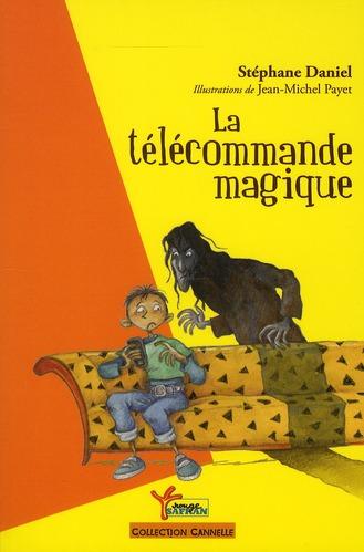 LA TELECOMMANDE MAGIQUE