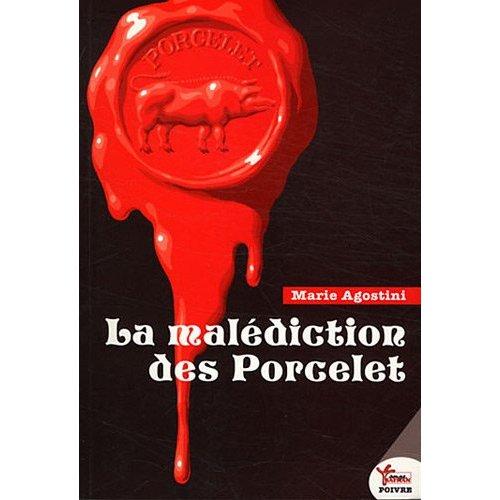 LA MALEDICTION DES PORCELETS
