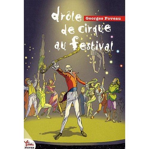 DROLE DE CIRQUE AU FESTIVAL