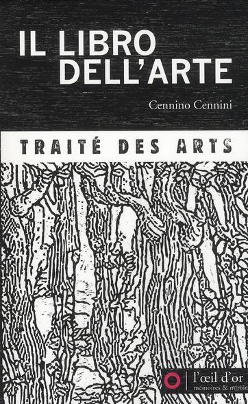 IL LIBRO DELL'ARTE, TRAITE DES ARTS