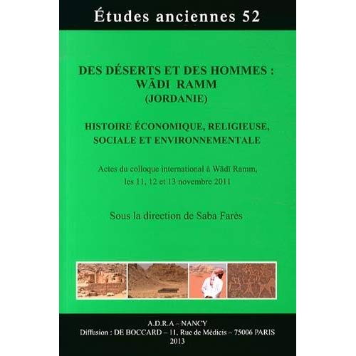 DES DESERTS ET DES HOMMES: LE WADI RAMM (JORDANIE) HISTOIRE ECONOMIQUE, RELIGIEUSE, SOCIALES ET ENVI