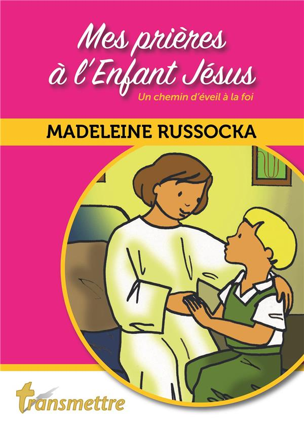 MES PRIERES A L'ENFANT JESUS