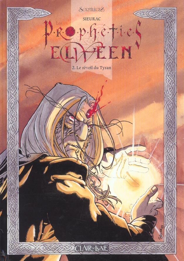 PROPHETIES ELWEEN T2 - LE REVEIL DU TYRAN COULEUR (LES)