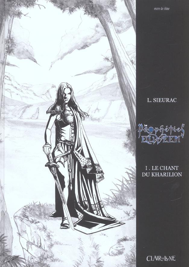 PROPHETIES ELWEEN T1 - CHANT DU KHARILION NOIR & BLANC