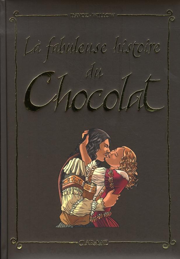 FABULEUSE HISTOIRE DU CHOCOLAT (LA)