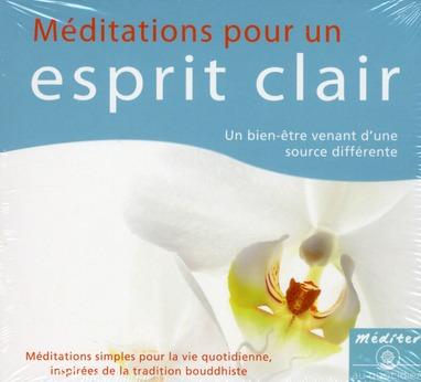 CD MEDITATIONS POUR UN ESPRIT CLAIR