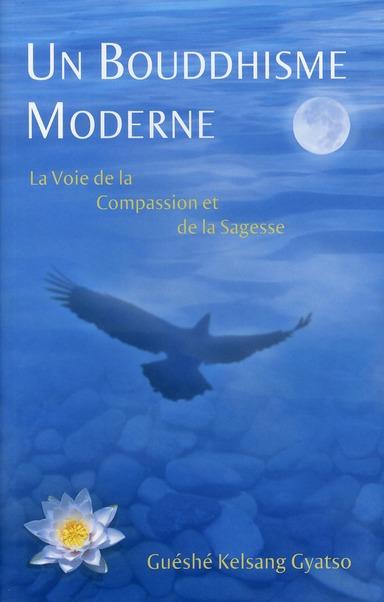 BOUDDHISME MODERNE (UN)