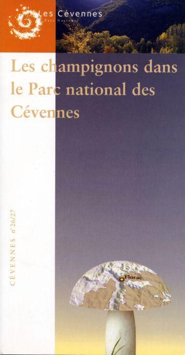 **N  26/27 LES CHAMPIGNONS DANS LE P.N.CEVENNES