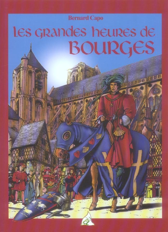 LES GRANDES HEURES DE BOURGES