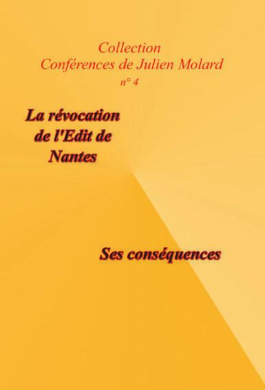 LA REVOCATION DE L'EDIT DE NANTES, SES CONSEQUENCES