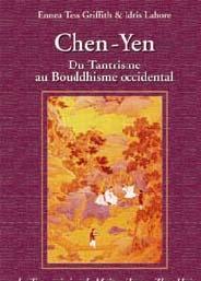 CHEN YEN - DU TANTRISME AU BOUDDHISME OCCIDENTAL