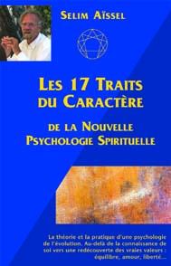 LES 17 TRAITS DU CARACTERE DE LA NOUVELLE PSYCHOLOGIE SPIRITUELLE