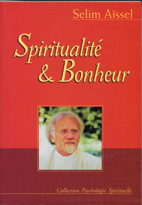SPIRITUALITE ET BONHEUR