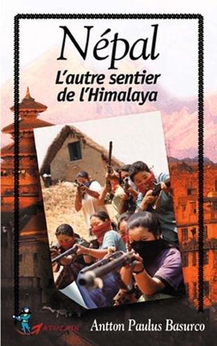 NEPAL, L'AUTRE SENTIER DE L'HIMALAYA