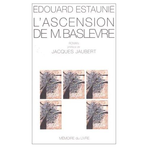 L'ASCENSION DE M.BASLEVRE