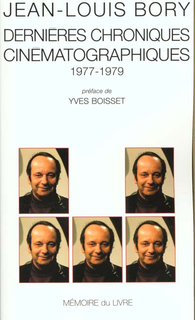 DERNIERE CHRONIQUES CINEMATOGRAPHIQUES 1977-1979