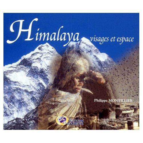 HIMALAYA, VISAGES ET ESPACES