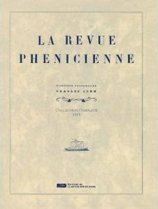 REVUE PHENICIENNE (LA) : COLLECTION COMPLETE DE 1919 EN FAC-SIMILE