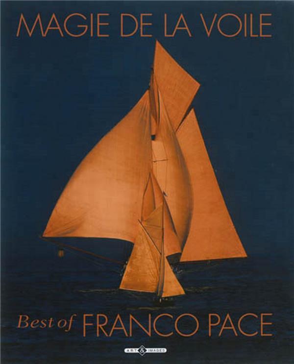 MAGIE DE LA VOILE BEST OF FRANCO PACE