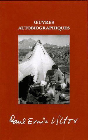 OEUVRES AUTOBIOGRAPHIQUES (COFFRET 3 VOLUMES)
