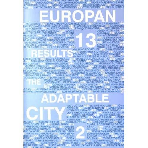 EUROPAN N 13 CATALOGUE LA VILLE ADAPTABLE VOL II ANGLAIS