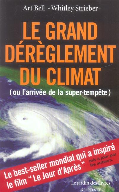 GRANDS DEREGLEMENT DU CLIMAT