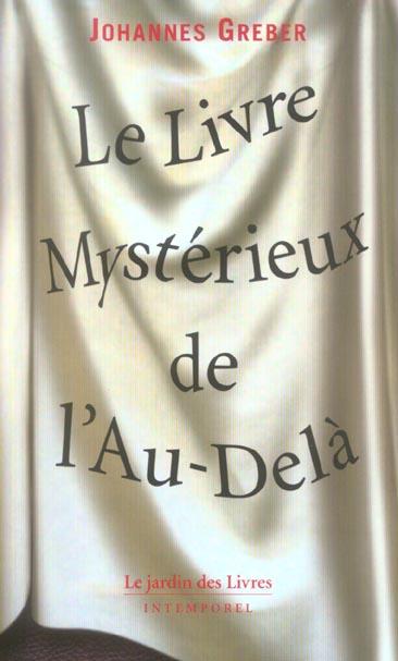 LIVRE MYSTERIEUX DE L'AU-DELA