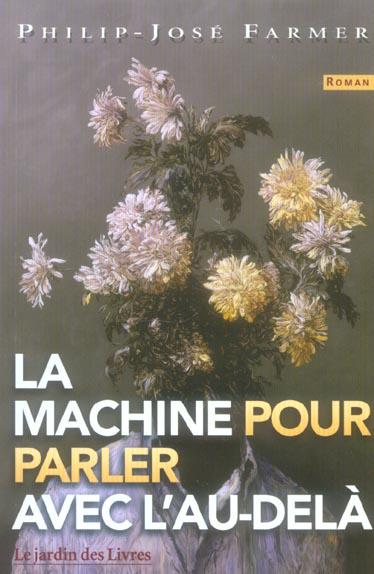 MACHINE POUR PARLER AVEC L'AU-DELA