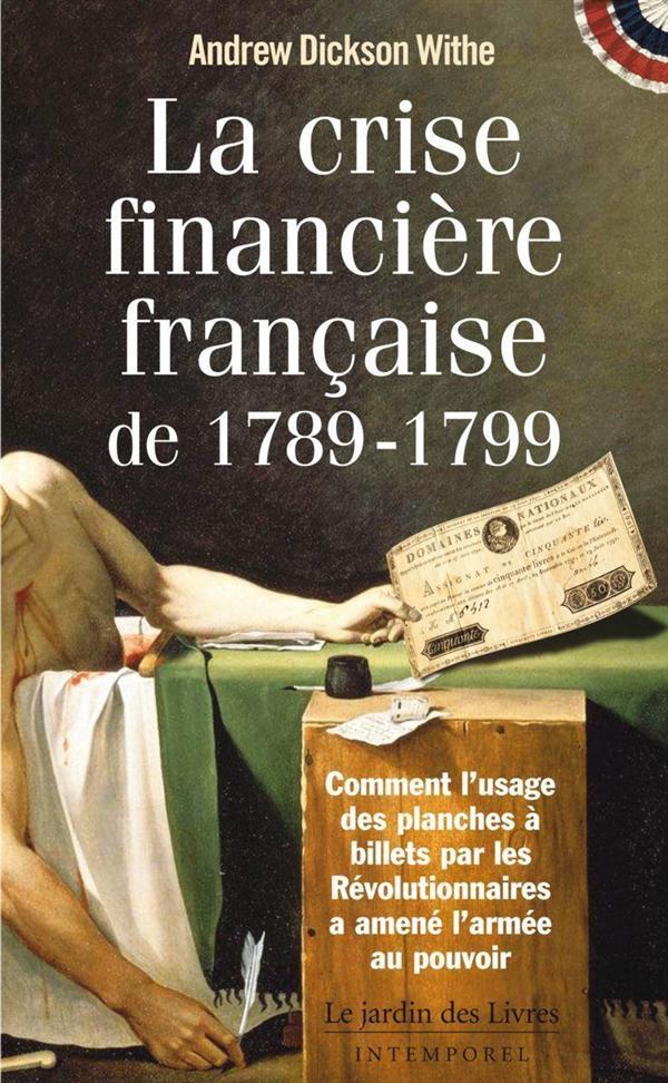 LA CRISE FINANCIERE FRANCAISE 1789-1799